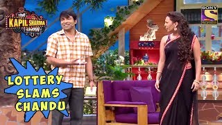 Lottery Slams Chandu - The Kapil Sharma Show