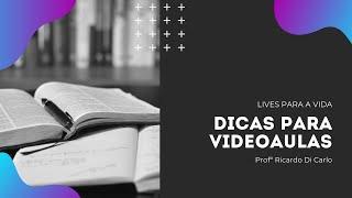Live 23.04.20 - Dicas para Vídeo Aulas.