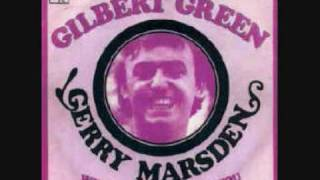 Gerry Marsden - Gilbert Green (1967)