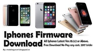 Downlod Iphone Ipad ios Firmware Latest Version