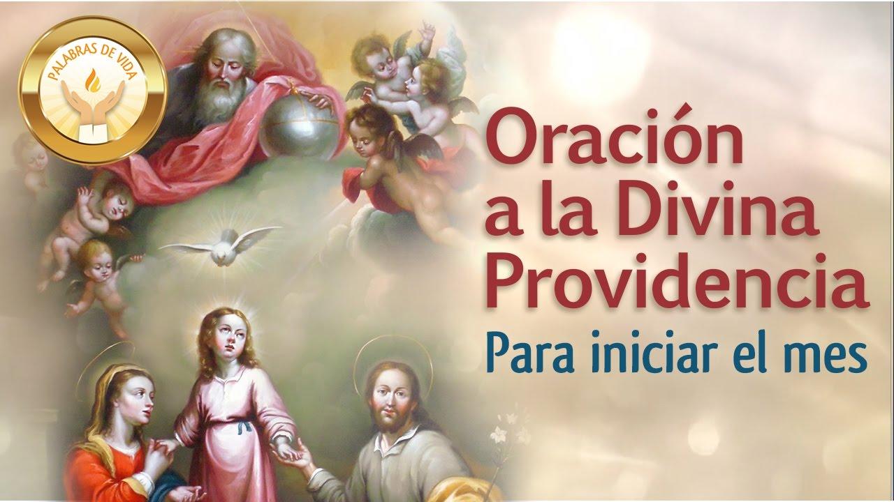 Oracion A La Divina Providencia Para Iniciar El Mes Youtube