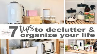 7 TIPS TO DECLUTTER AND ORGANIZE YOUR HOME || THE SUNDAY STYLIST