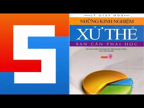 Những KINH NGHIỆM XỬ THẾ Bạn Cần Phải Học   Sách Tóm Tắt - Bí Quyết Thành Công