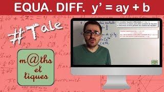 Résoudre une équation différentielle du type y'=ay+b (1) - Terminale