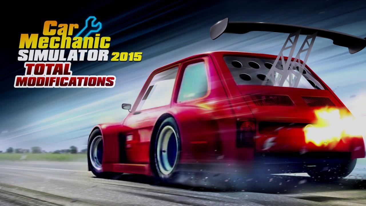 Car Mechanic Simulator 2015 Mods >> Car Mechanic Simulator 2015 Total Modifications Dlc