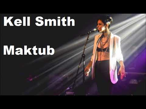 Kell Smith - Maktub
