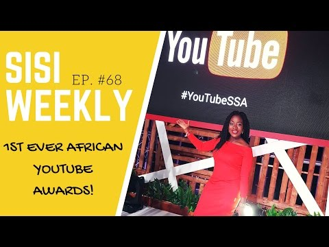 "LIFE IN LAGOS :SISIWEEKLY EP #68 ""FIRST EVER SUB-SAHARA AFRICA YOUTUBE AWARDS!"""