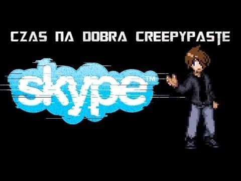 Czas na Dobrą Creepypaste: Skype 12:29