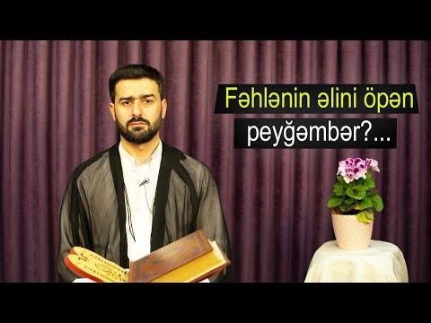 Fəhlənin əlini öpən peyğəmbər?... Hacı Samir