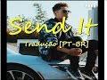 Send It -  Austin Mahone [TRADUÇÃO PT-BR]