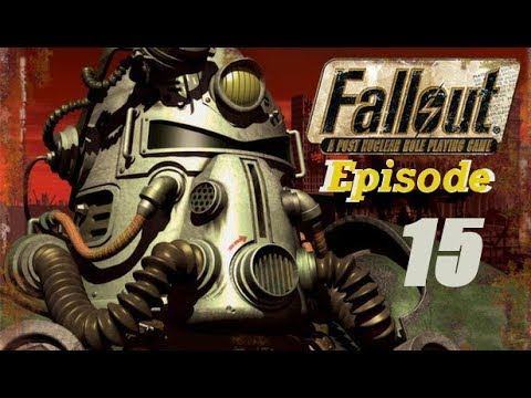 Fallout 1 - Episode 15 - Getting Rid Of Gizmo  
