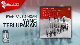Iwan Fals & NOAH - Yang Terlupakan (Official Karaoke Video)