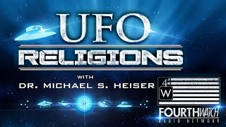 UFO Religions with Dr. Michael S. Heiser
