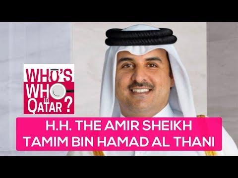 Who's Who in Qatar: H.H. The Amir Sheikh Tamim Bin Hamad Al Thani