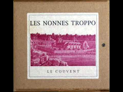 Les Nonnes Troppo- Le couvent- De retour de la noce