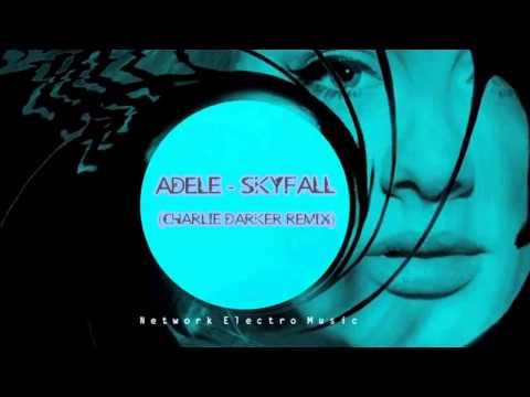 Adele   Skyfall (Charlie Darker Remix) [Network Electro Music]