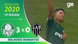 PALMEIRAS 3 X 0 ATLÉTICO-MG | MELHORES MOMENTOS | 19ª RODADA BRASILEIRÃO 2020 | ge.globo