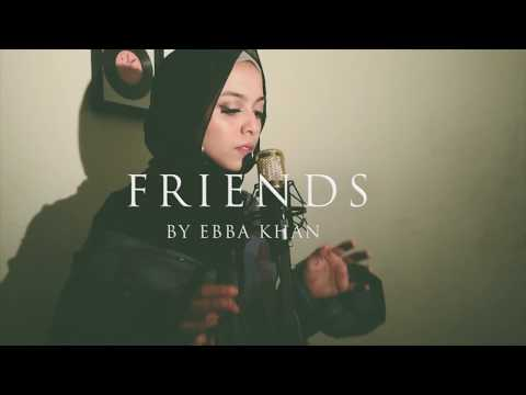 FRIENDS - Marshmello, Anne-Marie | Ebba Khan Cover