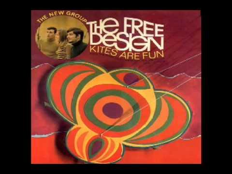 The Free Design -[1]- Kites Are Fun