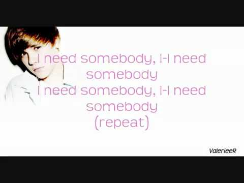 Justin Bieber - Somebody To Love ( lyrics)