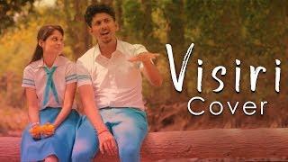 Visiri ( Cover) Enai Noki Paayum Thota | ft., Sri & Abi | Vignesh BS