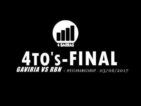#EscaramuzaRap / Gaviria  vs RBN / Cuartos de Final