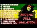 Lagu Malaysia Full Reggae Reggae Full Malaysia  Mp3 - Mp4 Download