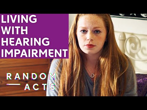 Living with a hearing impairment | Hear by Ellie Taylor | Documentary Short | Random Acts