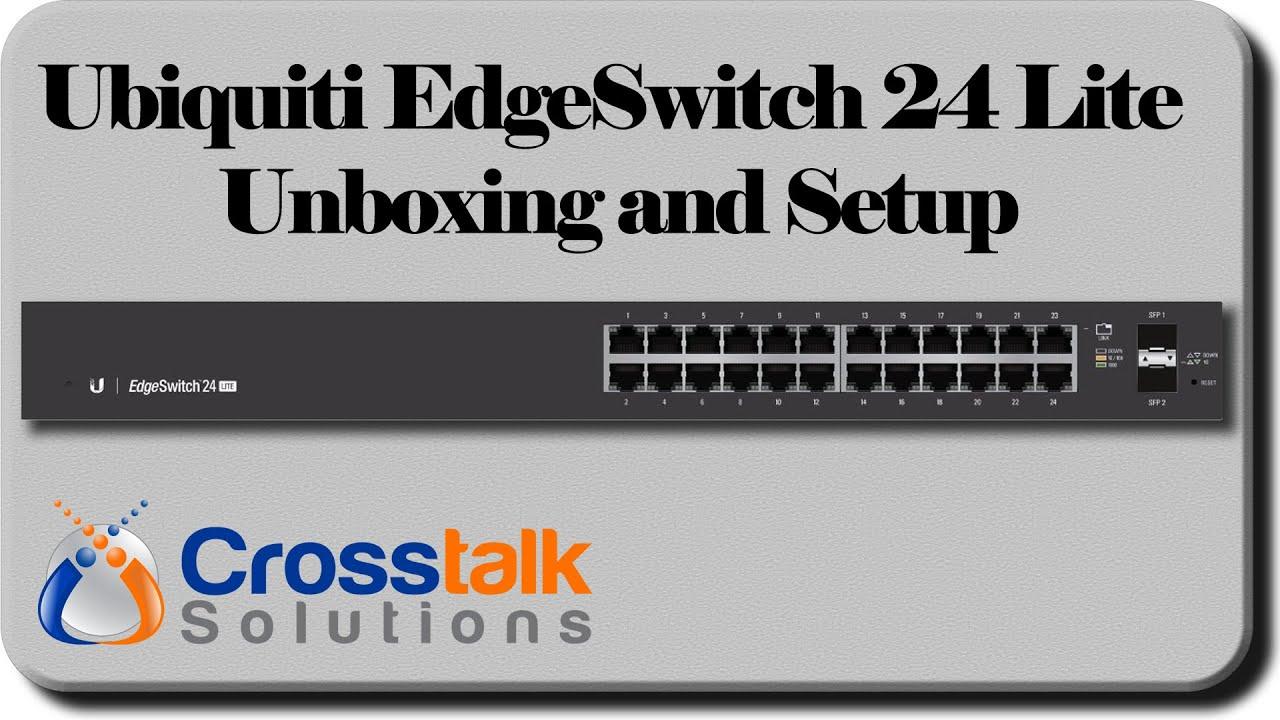 Ubiquiti EdgeSwitch 24 Lite Unboxing and Setup