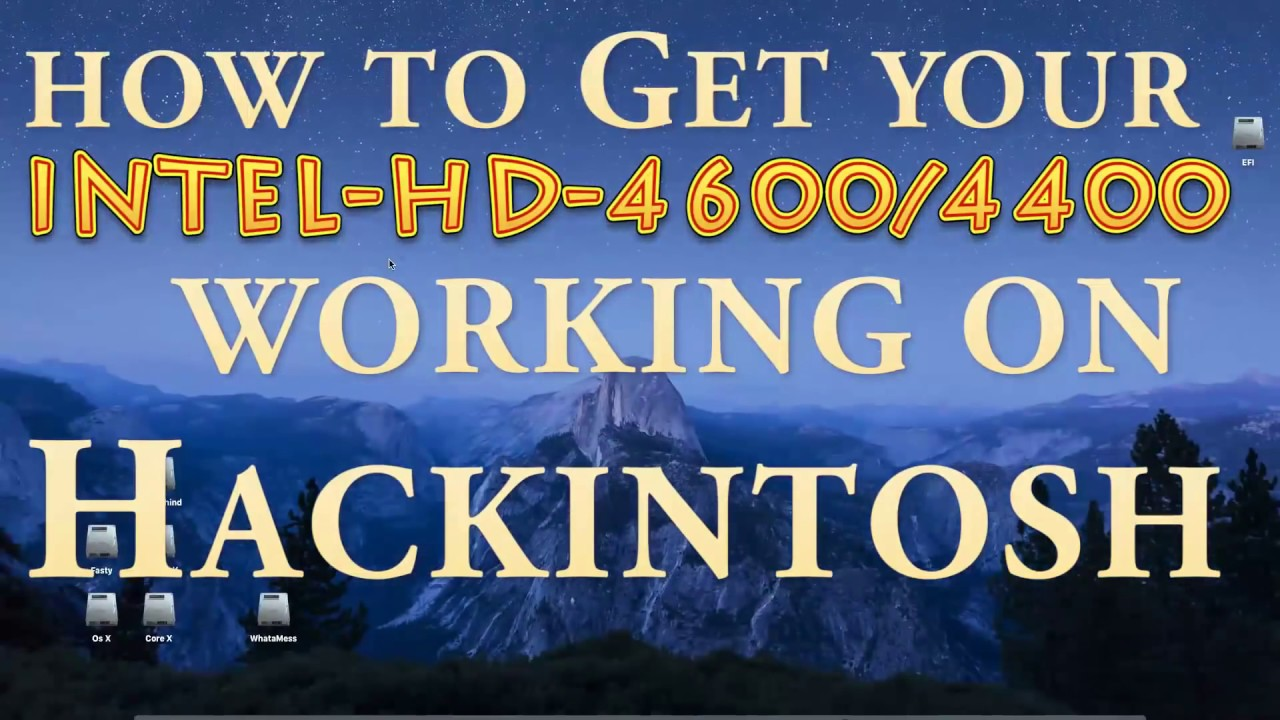 How to Fix Intel HD 4600/4400 For Hackintosh ` Full QE/CI 1536Mb ` by  TechTies Ibrahim