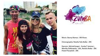Zumba Fitness - Danny Romeo Mil Horas - Choreography by Natalia Betke