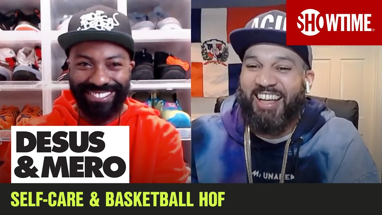 Self-Care Boys & 2020 Basketball Hall of Fame Class | DESUS & MERO | SHOWTIME