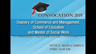 Convocation 2019 - Commerce and Management, School of Education and Master of Social Work
