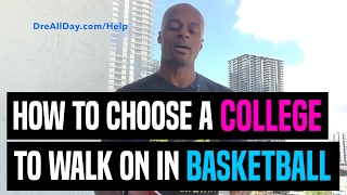 how to choose a college to walk on in basketball dre baldwin