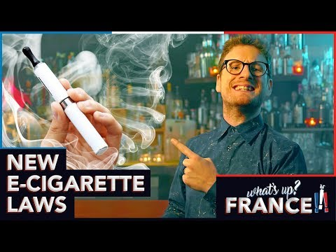 What's Up France - #5 - New e-Cigarette laws