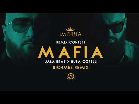 2. Jala Brat & Buba Corelli - Mafia (RichMee Remix)