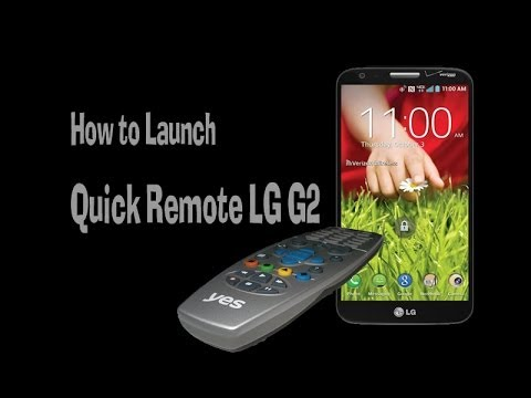 LG G2 - How to Launch Quick Remote LG G2