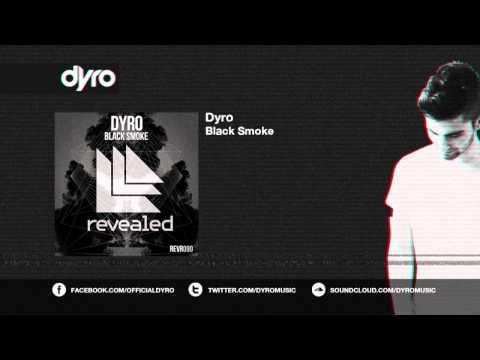 Dyro - Black Smoke
