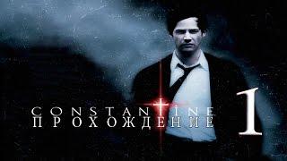 Прохождение Constantine [Константин: Повелитель Тьмы] #1
