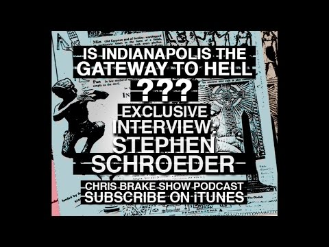 Gateway To Hell; Indiana's Longest-Running Mystery SOLVED With Stephen Schroeder | CB030