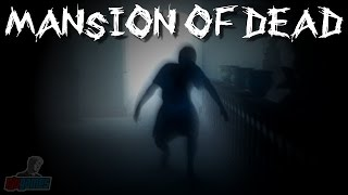 Mansion Of Dead | Indie Horror Game Let