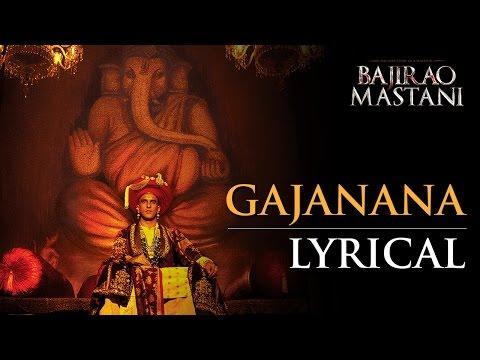Gajanana (Lyrical Full Song) | Bajirao Mastani | Ranveer Singh, Deepika Padukone & Priyanka Chopra