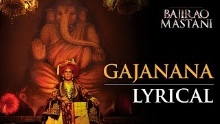 Gajanana (Lyrical Full Song) | Bajirao Mastani | Ranveer Singh, Deepika Padukone & Priyanka Chopra Mp3