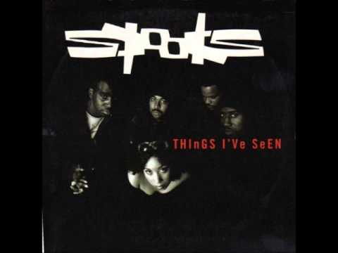 Spooks - Things I've seen (no rap)