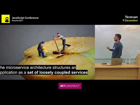 Node.js Microservices from Zero to Hero by Artak Vardanyan | JS Conf Armenia 2017