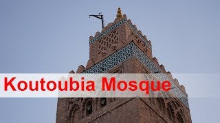 Koutoubia - The largest mosque in Marrakesh, Morocco