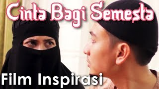 Video CINTA BAGI SEMESTA - ISLAM BUKAN TERORIS - Film Pendek Inspirasi download MP3, 3GP, MP4, WEBM, AVI, FLV Juli 2018