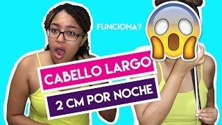 CABELLO LARGO EN UNA NOCHE - HOW TO GROW LONG HAIR FAST - ME CRECE 2 CM EN UNA NOCHE!!
