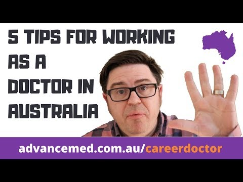 Top 5 Tips For Working As A Doctor In Australia. Ideas For IMGs.