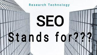 What is SEO stands for???